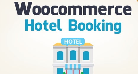 WooCommerce Hotels Booking GPL