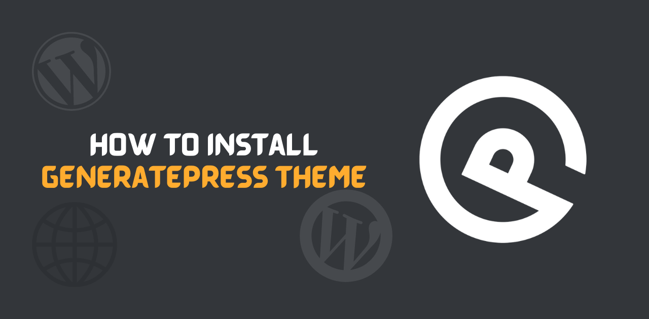How To Install GeneratePress Theme