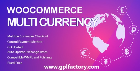 woocommerce multi currency gpl